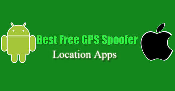 Best 15 Fake GPS Apps For Android And iOS