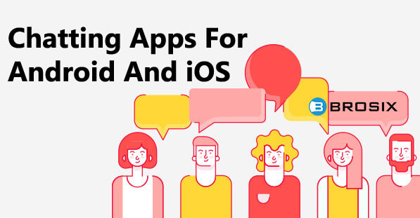 Best 15 Chatting Apps For Android And iOS