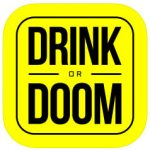 Drink Or Doom