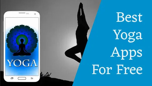 Best 12 Yoga Apps For Android And iOS