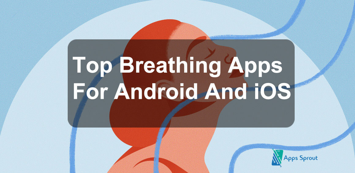 best Breathing Apps