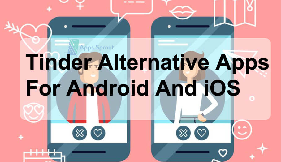 Tinder Alternative Apps