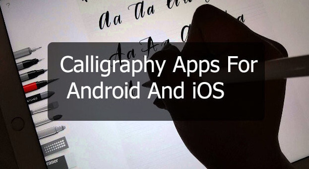 Top 15 Calligraphy Apps For Android And iOS