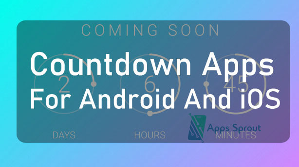 Best 10 Countdown Apps For Android And iOS