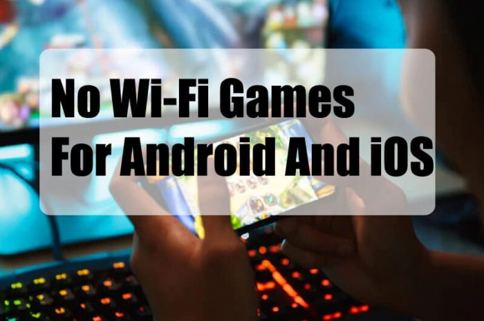 Top 10 No Wi-Fi Games For Android And iOS