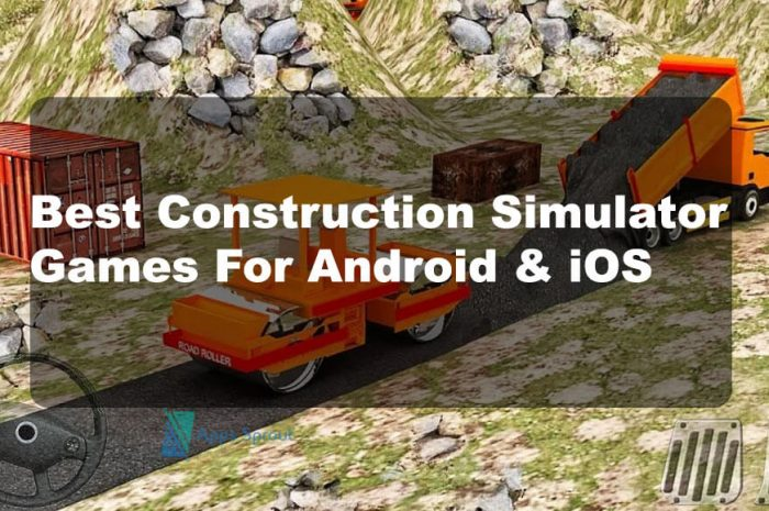 Top 10 Construction Simulator Games For Android And iOS