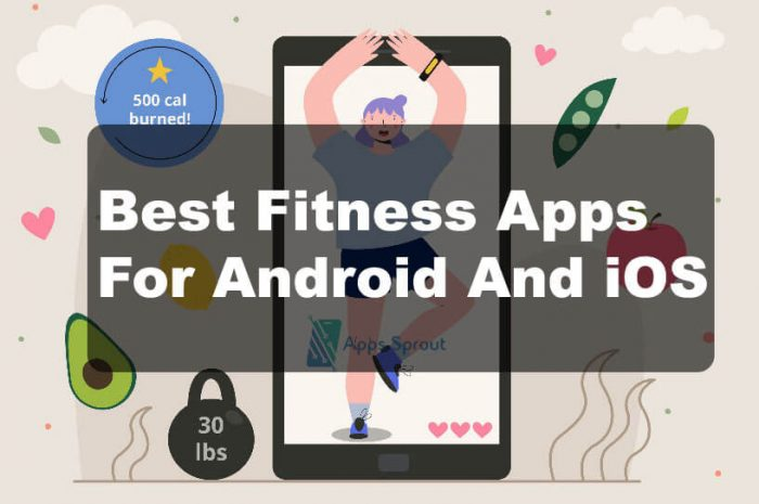 Top 10 Fitness Apps For Android And iOS