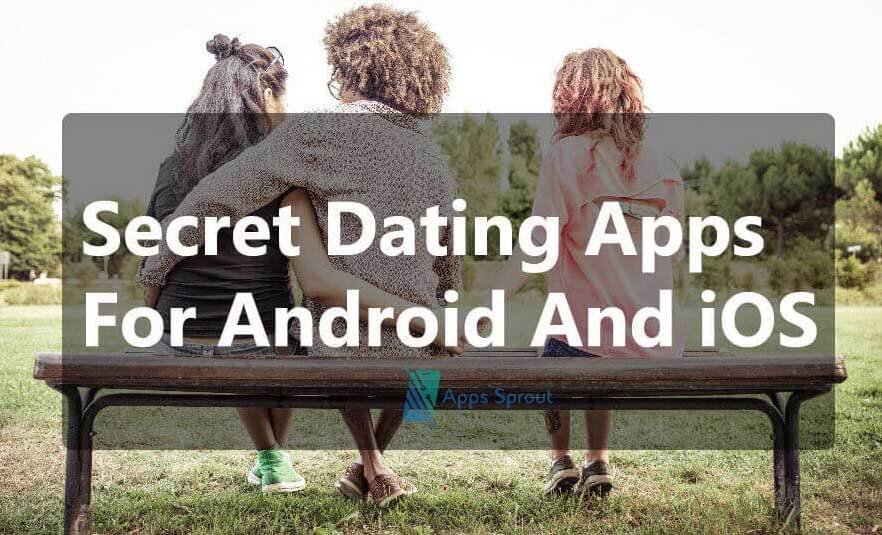 Secret Dating Apps