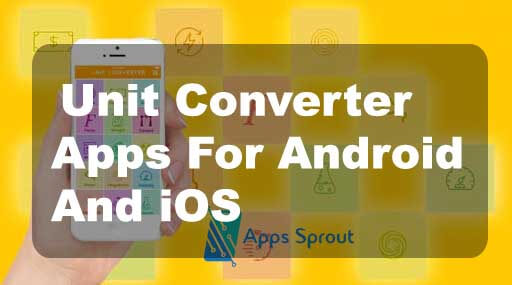 Best 10 Unit Converter Apps For Android And iOS