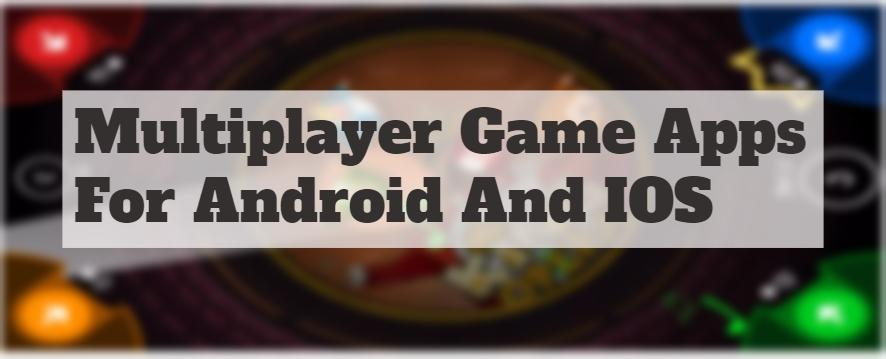 Multiplayer Game Apps